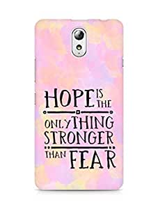AMEZ hope is the only thing stronger than fear Back Cover For Lenovo Vibe P1M