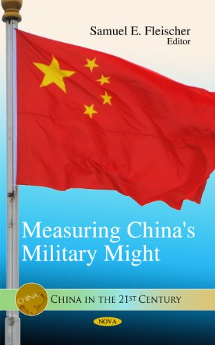 Measuring China's Military Might (China in the 21st Century)