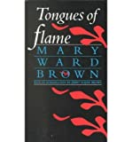[ TONGUES OF FLAME (DEEP SOUTH BOOKS (PAPERBACK)) ] By Brown, Mary Ward ( Author) 1993 [ Paperback ]