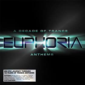 Euphoria: A Decade of Trance Anthems