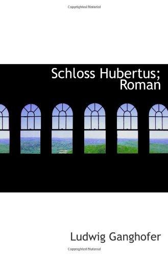 Schloss Hubertus; Roman (German Edition)