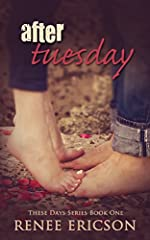 After Tuesday (These Days Book 1)