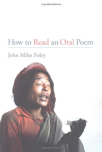How to Read an Oral Poem