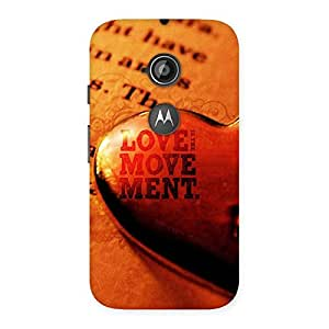 Delighted Love Movement Back Case Cover for Moto E 2nd Gen