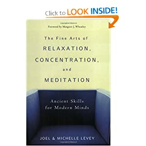 Amazon.com: The Fine Arts of Relaxation, Concentration, and ...