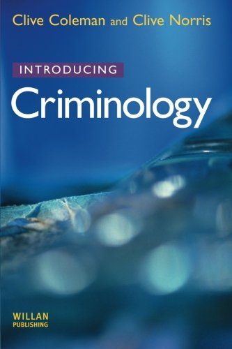 an introduction to the criminology the study of crime in society Criminology books the art and craft of  and nigel south criminology: a sociological introduction,  police crime: a newsmaking criminology study.