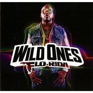 Flo Rida – Wild Ones