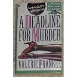 A Deadline for Murder (0671730215) by Valerie Frankel