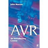 AVR: An Introductory Course ~ John Morton