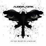 In the Head of a Maniac - Audioplastik