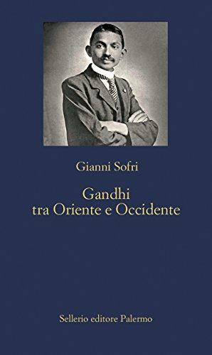Gandhi tra Oriente e Occidente (Italian Edition) image