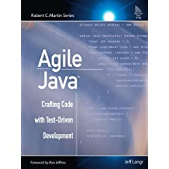 Agile Java(TM): Crafting Code with Test-Driven Development