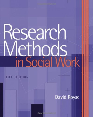 Research Methods in Social Work, by David Royse