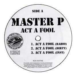 Master P - Act A Fool (Full CDS) - Zortam Music