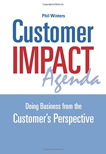 Customer IMPACT Agenda: Doing Business from the Customer's Perspective