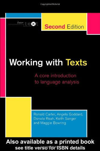 Working with Texts: A Core Introduction to Language Analysis (Intertext (London, England)                                                I)