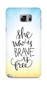 AMEZ she who is brave is free Back Cover For Samsung Galaxy Note 5