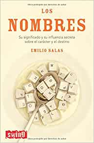 Los nombres (Swing): Emilio Salas: 9788496746145: Amazon.com: Books