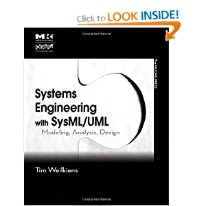 Systems Engineering with SysML/UML: Modeling, Analysis, Design (The MK/OMG Press) Tim Weilkiens