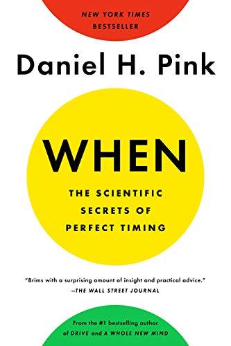 When The Scientific Secrets of Perfect Timing [Pink, Daniel H.] (Tapa Blanda)