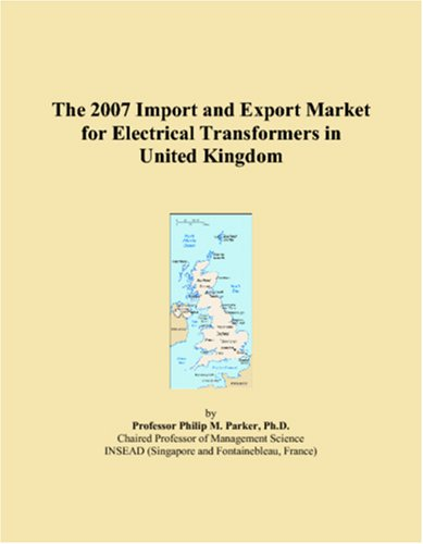 The 2007 Import and Export Market for Electrical Transformers in United Kingdom