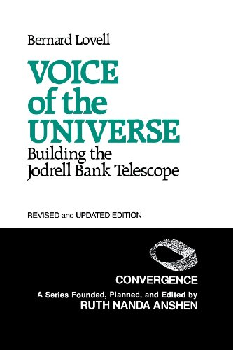 Voice Of The Universe: Building The Jodrell Bank Telescope; Revised And Updated Edition (Convergence)