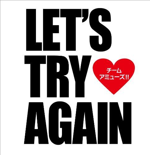 Let's try again(DVD付) [CD+DVD] / チーム・アミューズ!! (CD - 2011)