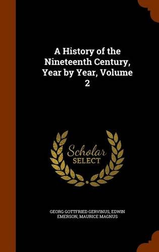 A History of the Nineteenth Century, Year by Year, Volume 2