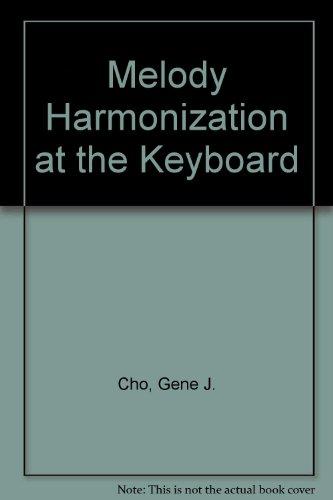 Melody Harmonization at the Keyboard