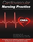 Cardiovascular Nursing Practice: A Comprehensive Resource Manual and Study Guide for Clinical Nurses