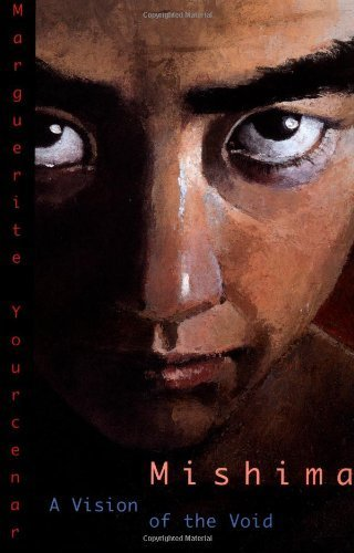 Mishima: A Vision of the Void by Marguerite Yourcenar (2001-09-01)