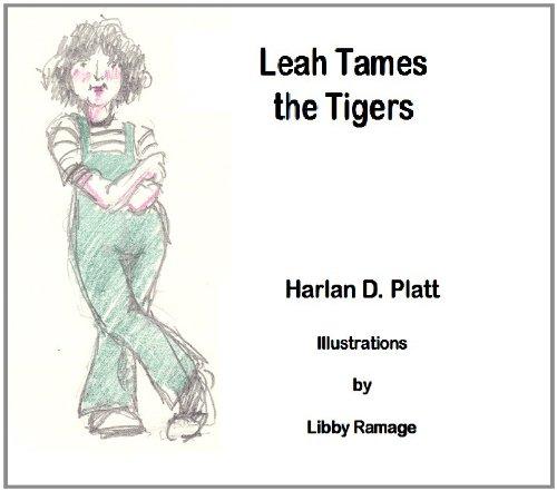 Harlan Platt - Leah Tames the Tigers (English Edition)