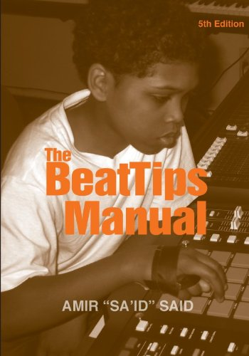 The Beattips Manual: Beatmaking, The Hip Hop/Rap Music Tradition, And The Common Composer