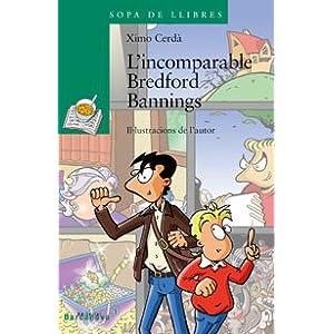 L ' incomparable Bredford Bannings Llibres Infantils I
