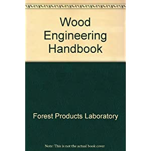 Wood Engineering Handbook