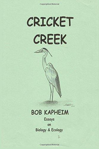 Cricket Creek: Essays on Ecology