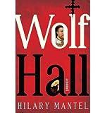 (WOLF HALL ) BY Mantel, Hilary (Author) Hardcover Published on (10 , 2009) Hilary Mantel
