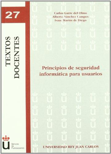 Principios de seguridad informática para usuarios (Colección Textos Docentes)