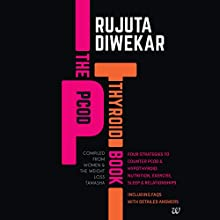 The PCOD Thyroid Book Audiobook by Rujuta Diwekar Narrated by Farah Bala