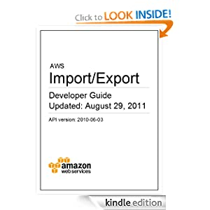 AWS Import/Export Developer Guide Amazon Web Services
