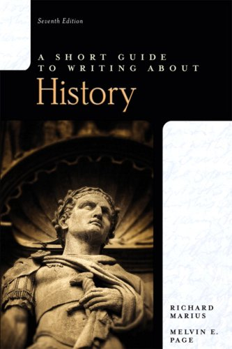 Short Guide to Writing about History, A (7th Edition)