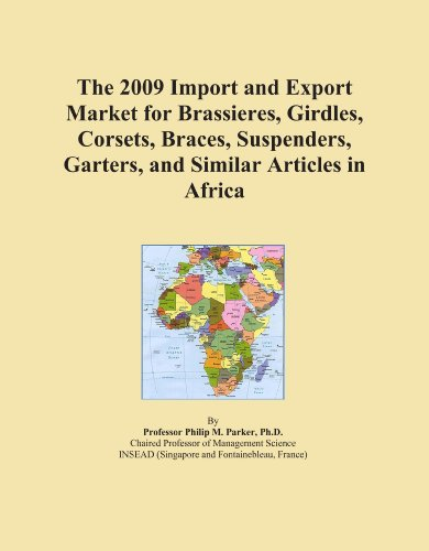 The 2009 Import and Export Market for Brassieres, Girdles, Corsets, Braces, Suspenders, Garters, and Similar Articles in Africa