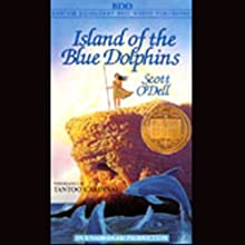 Island of the Blue Dolphins (       UNABRIDGED) by Scott O'Dell Narrated by Tantoo Cardinal