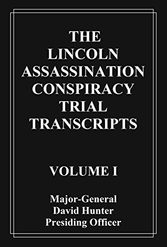 the lincoln assassination conspiracy trial It contains the arguments and summaries as well as the full testimony of each witness it also contains the testimony of the perjured witnesses this along with the lincoln assassination: the evidence and the lincoln assassination: the reward files constitute a large majority of the primary evidence of the assassination.