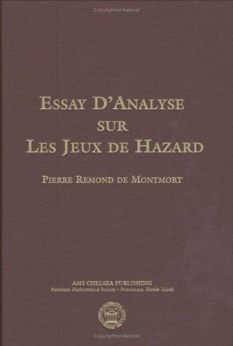 Essay d'analyse sur les jeux de hazard (AMS Chelsea Publishing)  [Pierre Remond de Montmort] (Tapa Dura)