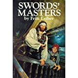 Swords Masters (Swords Against Wizardry; The Swords of Lankhmar; Swords and Ice Magic)