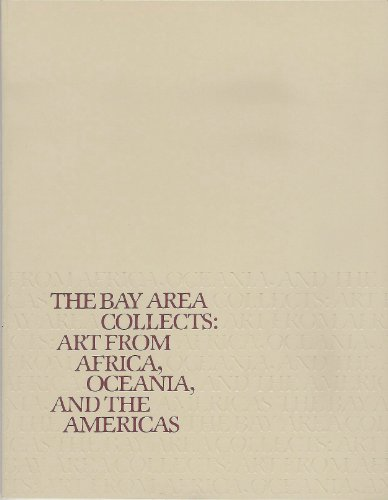 The Bay Area collects: Art from Africa, Oceania, and the Americas