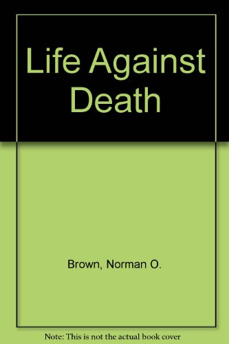 Image for Life Against Death
