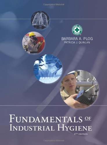 Fundamentals Of Industrial Hygiene 6Th Edition (Fundamentals Of Industrial Hygene)