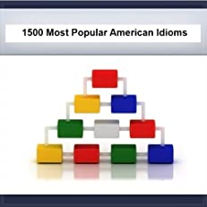1500 Most Popular American Idioms (Simply Word Series)